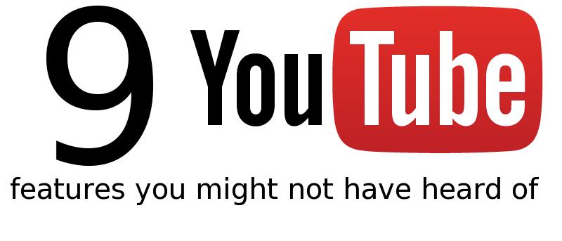 9 funciones de YouTube de las que probablemente no haya oído hablar