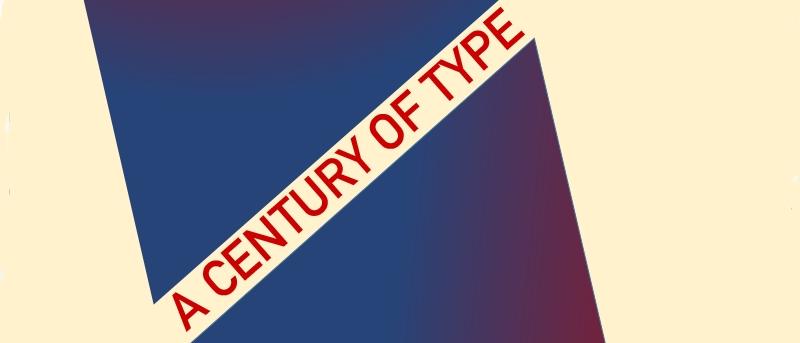 Tipos de letra que definieron un siglo