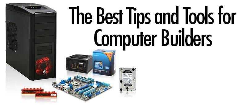 Los mejores consejos y herramientas para los constructores de ordenadores
