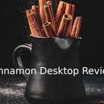 Revisión del escritorio Cinnamon: Un entorno de escritorio muy fácil de usar