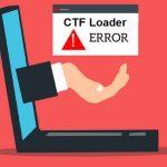 Cómo corregir errores del cargador CTF en Windows 10