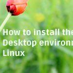 Cómo instalar el entorno de escritorio Budgie en Linux
