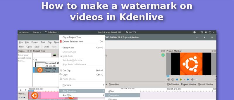 Cómo hacer una marca de agua en los vídeos en Kdenlive