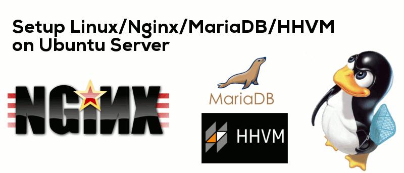 Cómo configurar la pila LEMH (Linux, Nginx, MariaDB, HHVM) en el servidor Ubuntu