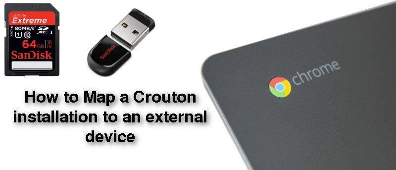 Cómo asignar una instalación de Crouton a un dispositivo externo (Chromebook)