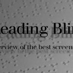 Leer a ciegas: Los mejores lectores de pantalla para los discapacitados visuales