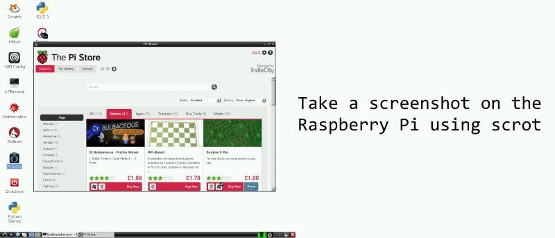 Cómo hacer una captura de pantalla en la Raspberry Pi usando Scrot