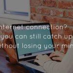 La guía completa para ponerse al día con las noticias con una conexión a Internet lenta