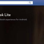 Use Facebook Lite en dispositivos Android para guardar el uso de datos y la duración de la batería